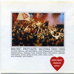 WOSP – Miłość Przyjaźń Muzyka  (1992-1999)