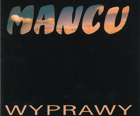 Mancu – Wyprawy