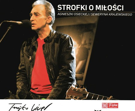 Strofki o miłości Agnieszki Osieckiej i Seweryna Krajewskiego – (Trójka Live)