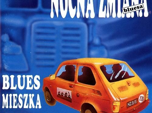 Nocna Zmiana Bluesa – Blues mieszka w Polsce