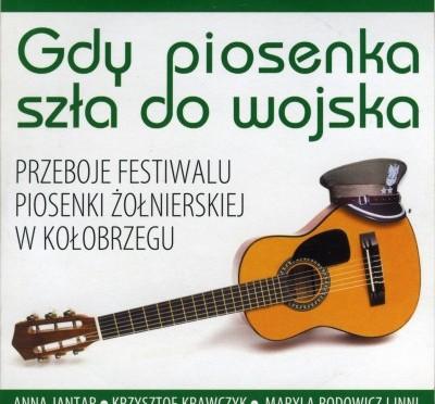 Gdy piosenka szła do wojska – Przeboje Festiwalu Piosenki Żołnierskiej w Kołobrzegu