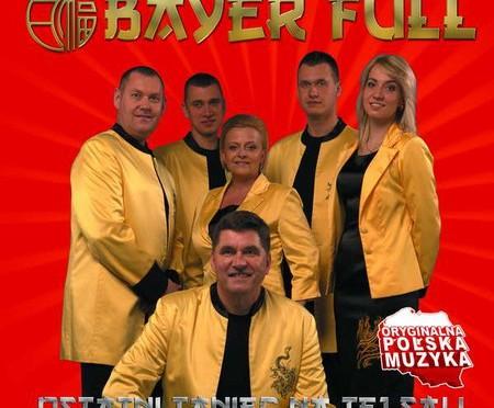 Bayer Full – Ostatni Taniec Na Tej Sali