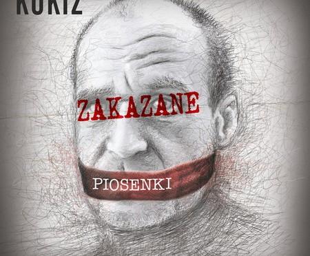 Kukiz – Zakazane piosenki