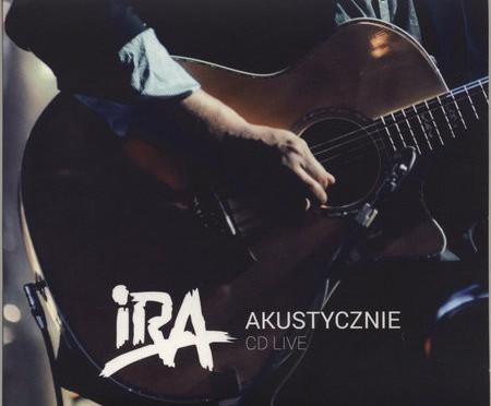 IRA – Akustycznie  CD Live