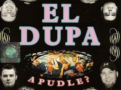 El-Dupa – A Pudle