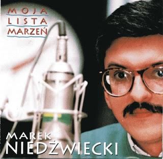 Marek Niedźwiecki – Moja Lista Marzeń