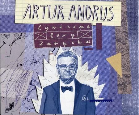Artur Andrus – Cyniczne córy Zurychu