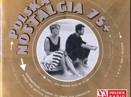 Polska Nostalgia 75+  vol.1
