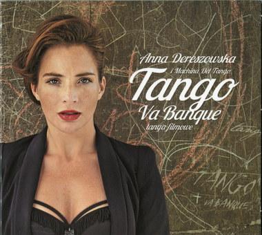 Anna Dereszowska i Machina De Tando – Tango Va Banque -Tanga filmowe