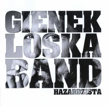 Gienek Loska Band – Hazardzista