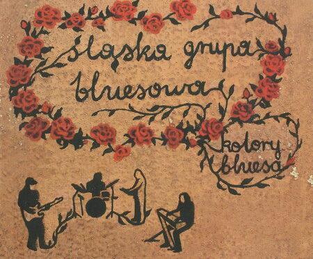 Śląska Grupa Bluesowa – Kolory bluesa