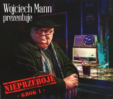 Wojciech Mann prezentuje: Nieprzeboje. Krok 1