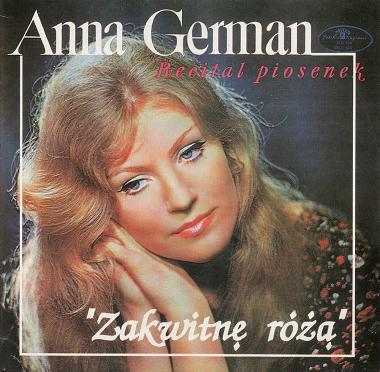 "Anna German – Recital Piosenek ""Zakwitnę Różą"""