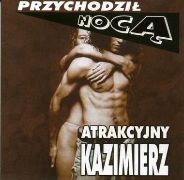 Atrakcyjny Kazimierz – Przychodził nocą