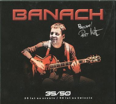 Banach – 35/50: 30 lat na scenie / 50 lat na świecie