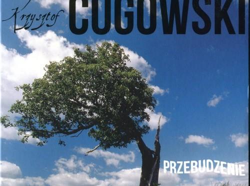 Krzysztof Cugowski – Przebudzenie
