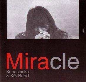 Mira Kubasińska & KG Band – MIRACLE