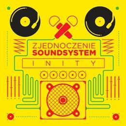 Zjednoczenie Soundsystem – Inity