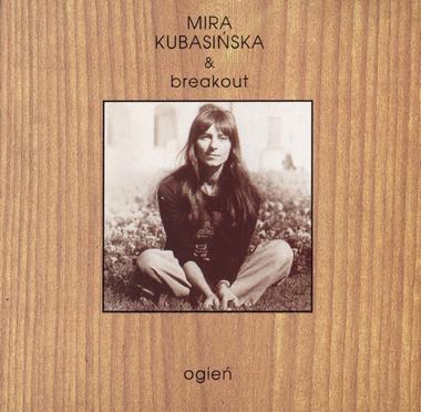 Mira Kubasińska & Breakout – Ogień