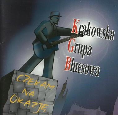 Krakowska Grupa Bluesowa – Czekam na okazje