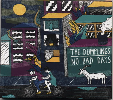 The Dumplings – No Bad Days
