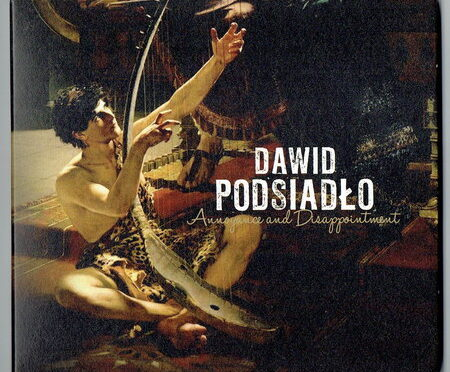 Dawid Podsiadło – Annoyance And Disappointment