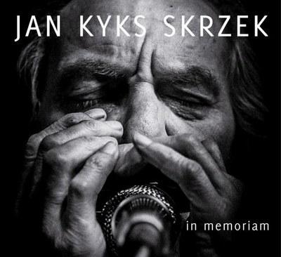 Jan Kyks Skrzek – In Memoriam