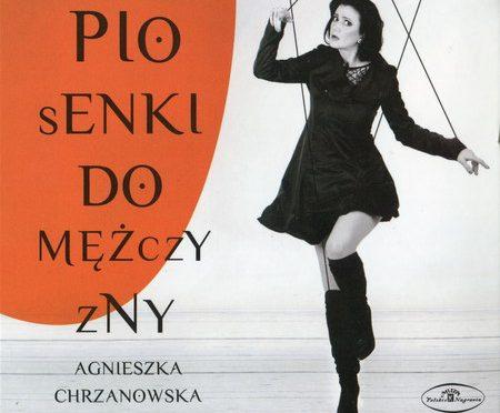 Agnieszka Chrzanowska – Piosenki Do Mężczyzny
