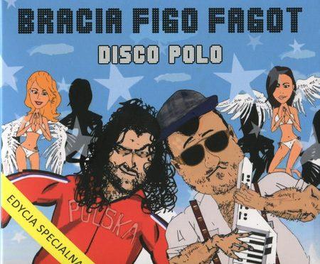 Bracia Figo Fagot – Disco Polo