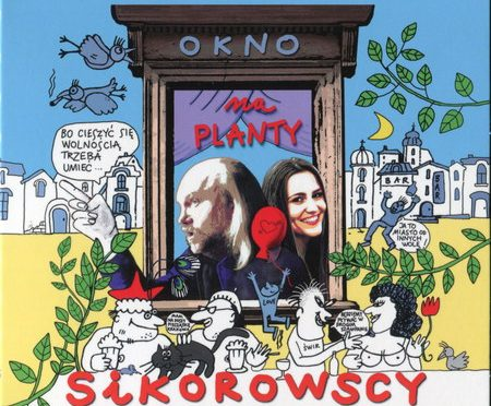 Sikorowscy – Okno Na Planty