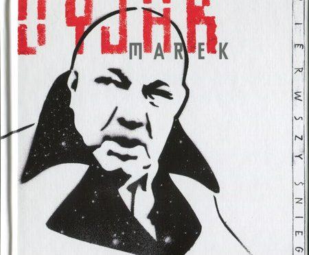 Marek Dyjak – Pierwszy śnieg