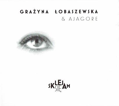 Grażyna Łobaszewska – Sklejam się (2017)