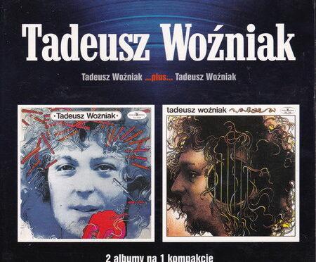 Tadeusz Wożniak – Tadeusz Wożniak (1972) …plus… Tadeusz Wożniak (1974) [Yesterday 2000]