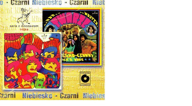 Niebiesko-Czarni – Mamy dla was kwiaty (1968) + Twarze (1969) [Polskie Nagrania 1998]