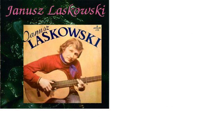 Janusz Laskowski – 1974 – Janusz Laskowski (Don dari dari) [Andromeda – 1999]