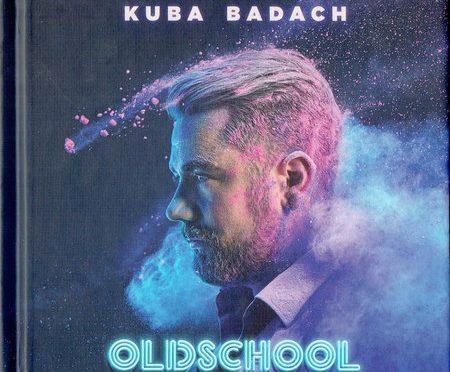 Kuba Badach – Oldschool (2017)