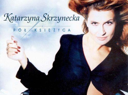 Katarzyna Skrzynecka – Pół Księżyca