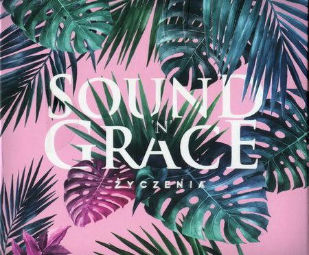 Sound'n'Grace – Życzenia (2017)