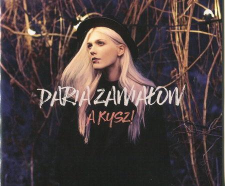 Daria Zawiałow – A Kysz! (2017)