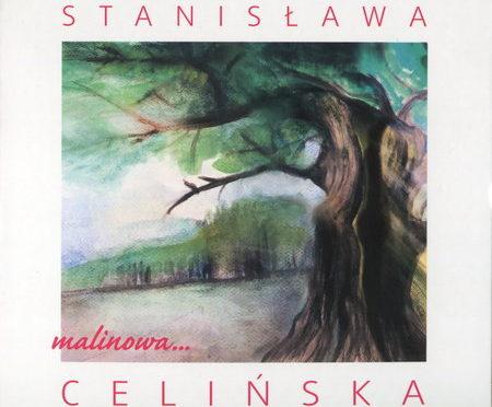 Stanisława Celińska – Malinowa… (2018)