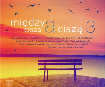VA – Miedzy Ciszą A Ciszą 3 (2018)