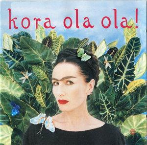 Kora – Kora Ola Ola! (2003)