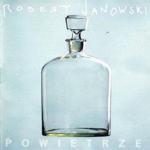 Robert Janowski – Powietrze (1995)