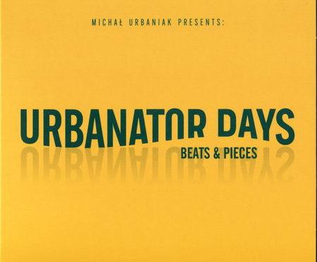 Urbanator Days – Beats & Pieces (2018)