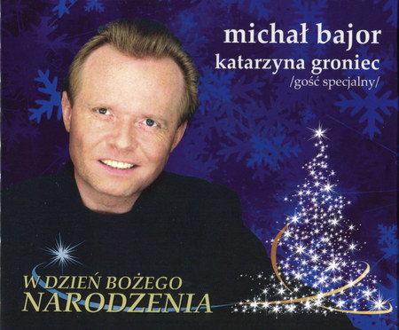 Michał Bajor_Katarzyna Groniec – W Dzień Bożego Narodzenia