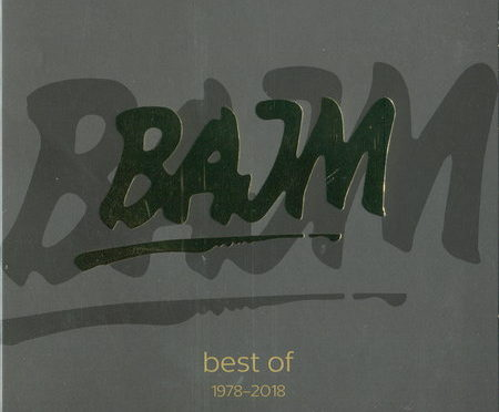 Bajm – Best Of 1978 – 2018