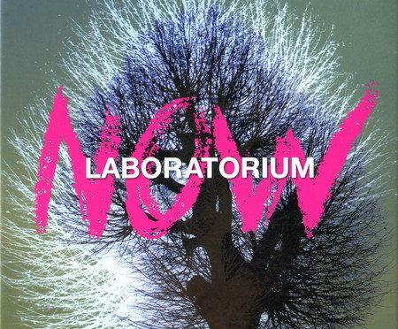 Laboratorium – Now