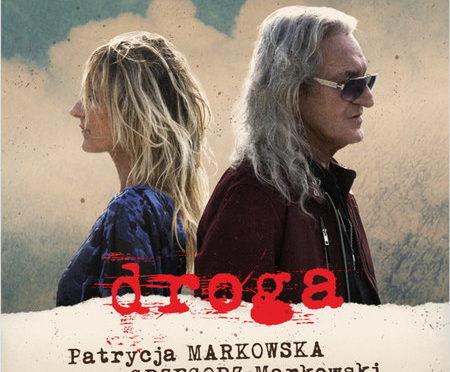 Patrycja Markowska & Grzegorz Markowski – Droga
