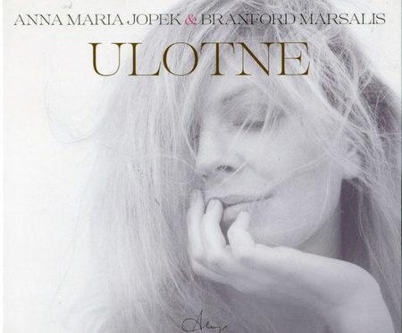 Anna Maria Jopek & Branford Marsalis – Ulotne