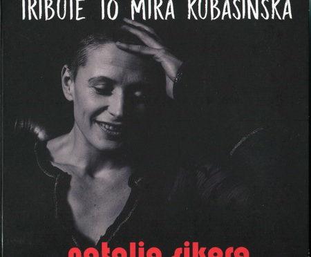 Natalia Sikora – Tribute To Mira Kubasińska